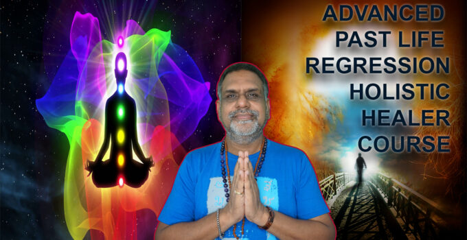 Advanced Past Life Regression Holistic Healer Course